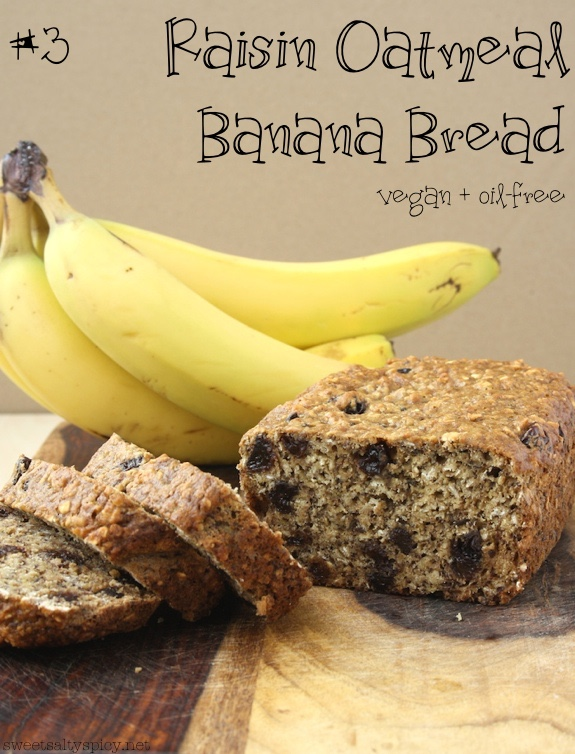 3 Raisin Oatmeal Banana Bread - Vegan and Oil-Free